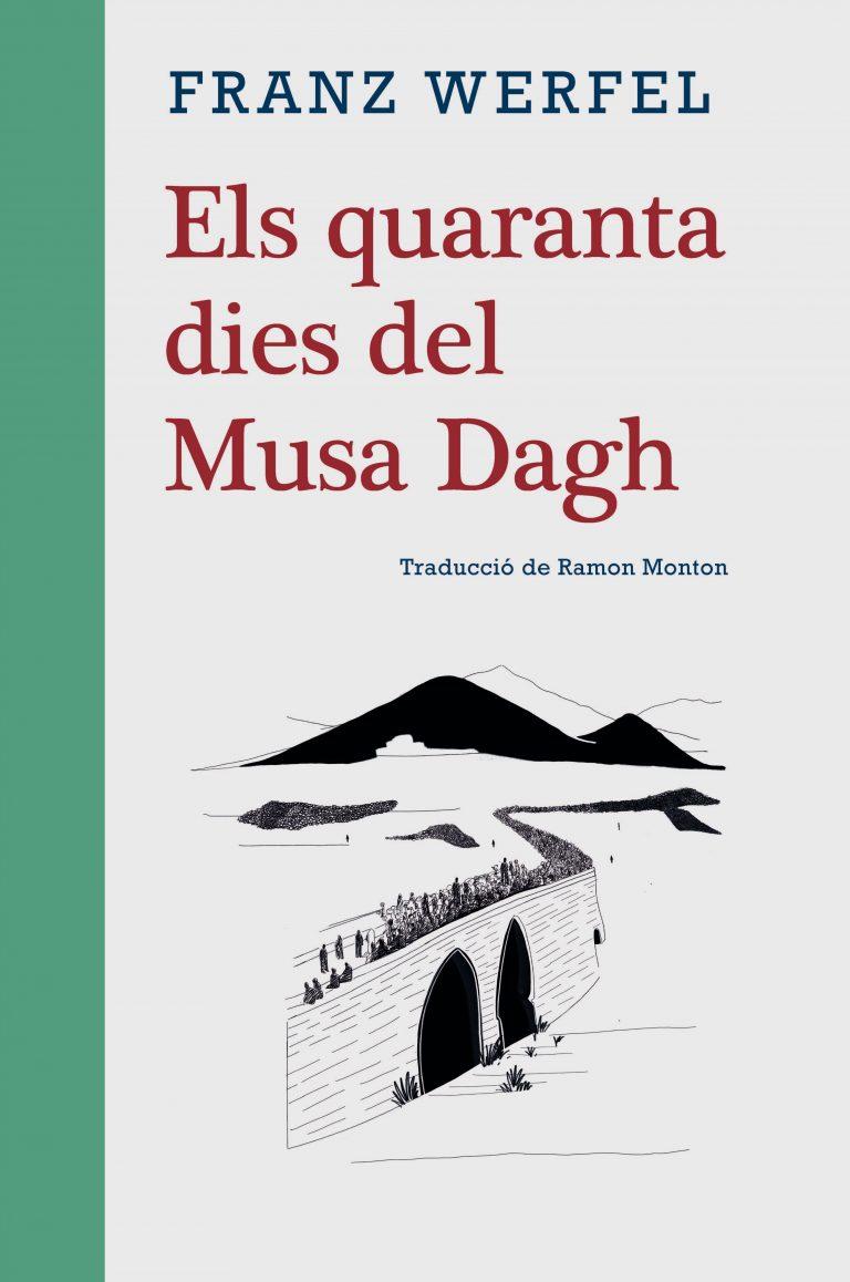 Els quaranta dies del Musa Dagh - Edicions de 1984 %